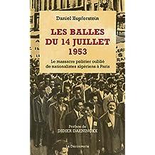 Les balles du 14 juillet 1953 (Cahiers libres) (French Edition)