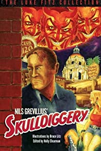 Skulldiggery (The Luke Fitz Collection)