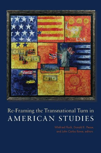 Read Online Re-Framing the Transnational Turn in American Studies (Re-Mapping the Transnational: A Dartmouth Series in American Studies) pdf