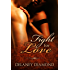 Fight for Love (Latin Men Book 2)