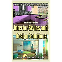 Interior Styles and Design Solutions (Revised edition): Repair and innovation in the home