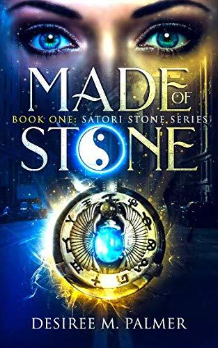 Made of Stone: Book One: Satori Stone Series (Volume 1)