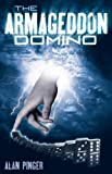 The Armageddon Domino, Alan Pinger, 145750412X