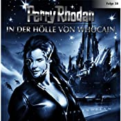 In der Hölle von Whocain (Perry Rhodan Sternenozean 38) | Andreas Eschbach