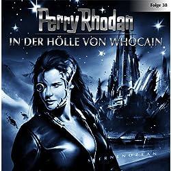 In der Hölle von Whocain (Perry Rhodan Sternenozean 38)