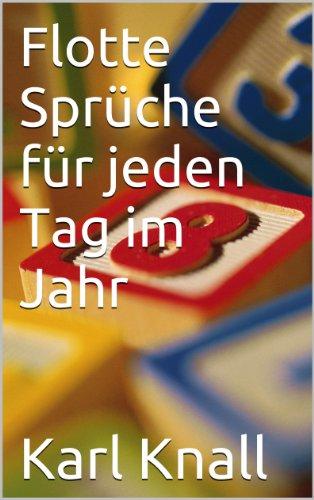 Flotte Spruche Fur Jeden Tag Im Jahr German Edition By Knall Karl