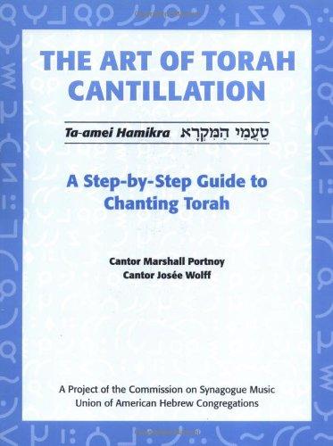 The Art of Torah Cantillation: A Step-by-Step Guide to Chanting Torah [Book + CD] (Three Cd Music Tin)