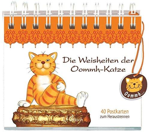 Die Weisheiten der Oommh-Katze: 40 Postkarten zum Heraustrennen