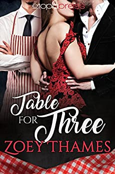 Table for Three (Big Girls and Billionaires Book 1) by [Thames, Zoey]