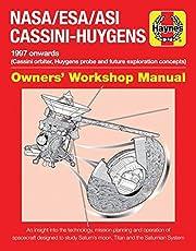 NASA/ESA/Asi Cassini-Huygens: 1997 Onwards (Cassini Orbiter, Huygens Probe and Future Exploration Conc