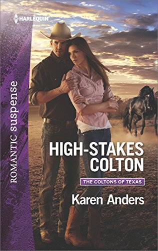 High-Stakes Colton (The Coltons of Texas Book 9)