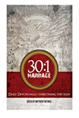 30:1 Marriage: Overcoming The Odds (30:1 Series) (Volume 2) Paperback