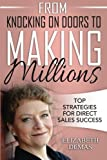 img - for From Knocking on Doors to Making Millions: Top Strategies for Direct Sales Success book / textbook / text book