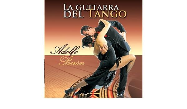 La Guitarra del Tango de Adolfo Berón en Amazon Music - Amazon.es