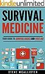 SURVIVAL MEDICINE: Your Guide to Surv...
