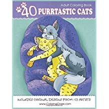Adult Coloring Book: 40 Purrtastic Cats (Domestic Animals Coloring Books For Adults Series)