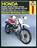 Honda XR & CRF 1985 thru 2016: XR50R, XR70R, XR80R, XR100R, CRF50F, CRF70F, CRF80F, CRF100F (Owners' Workshop Manual)