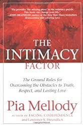 Intimacy Factor: The Ground Rules for Overcoming the Obstacles to Truth, Respect, and Lasting Love