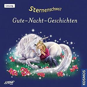 Gute-Nacht-Geschichte (Sternenschweif) Hörbuch