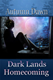 Dark Lands: Coming Home