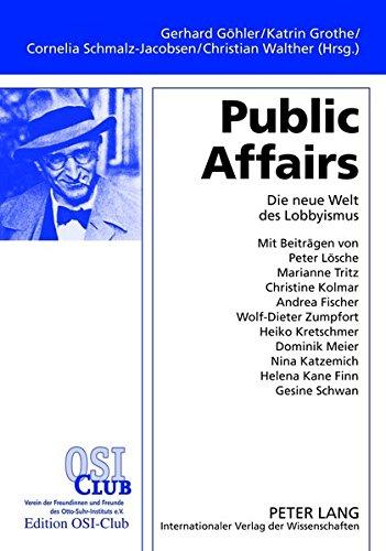 Public Affairs: Die neue Welt des Lobbyismus (German Edition) by Peter Lang GmbH, Internationaler Verlag der Wissenschaften