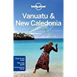 Lonely Planet Vanuatu & New Caledonia 8th Ed.: 8th Edition