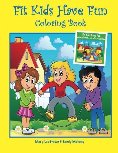 Download Fit Kids Have Fun Coloring Book PDF ePub fb2 book