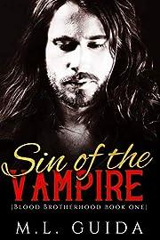 Sin of The Vampire: A Vampire Romance (Blood Brotherhood Book 1)