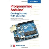 Programming Arduino: Getting Started with Sketches, Second Edition