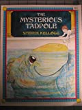 The Mysterious Tadpole, Steven Kellogg, 0803762445