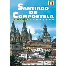 SANTIAGO DE COMPOSTELA (VILLE - MINI GUIDE)