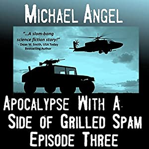 Apocalypse with a Side of Grilled Spam Audiobook
