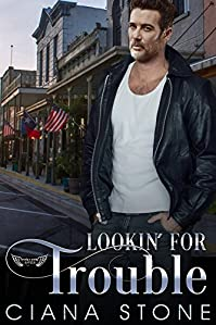 Lookin' For Trouble by Ciana Stone ebook deal