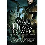War of the Black Tower: An Epic Fantasy (Shadow of the Black Land Book 1)