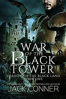 War of the Black Tower: An Epic Fantasy (Shadow of the Black Land Book 1) by [Conner, Jack]