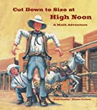 Cut Down to Size at High Noon