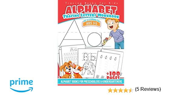 Tracing Books for Kids Alphabet Letters Workbook: Alphabet Books ...