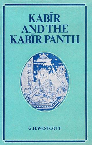 Large book cover: Kabir And The Kabir Panth