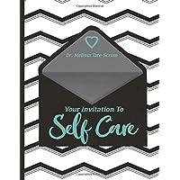 Your Invitation to Self-Care