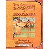 The Stohlman Encyclopedia of Saddlemaking, Vol. 2, A. L. Stohlman and Ann Stohlman, 1892214962