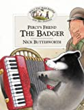 Percy's Friend the Badger (Percy's Friends, Book 10)