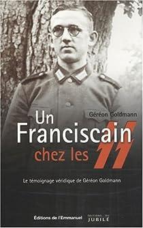 Un Franciscain chez les SS par Goldmann