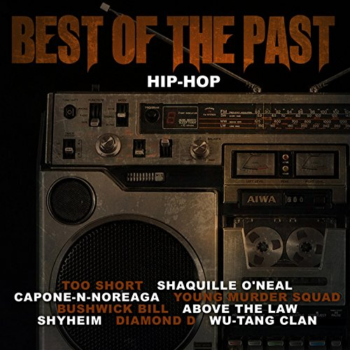 Best of the Past Hip-Hop [Explicit]