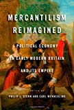 Mercantilism Reimagined, , 0199988536