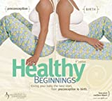 Healthy Beginnings, Nan Schuurmans and André Lalonde, 0470160241