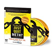 Why Don't They Just Quit METH? Families need help too. DVD Roundtable Discussion