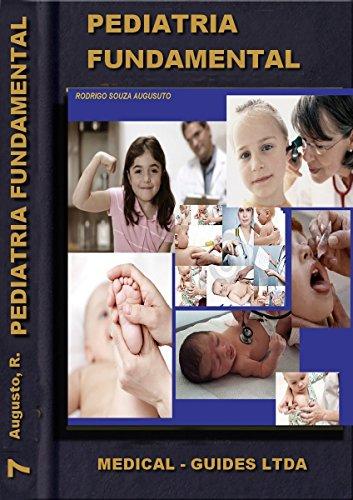 Descargar Libro Pediatria Básica: Nascimiento, El Crescimiento Y Desarollo Rodrigo Souza Augusto