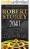 2041 Sanctuary (Let There Be Light): Volume 3 of Ancient Origins
