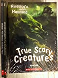 America's Most Haunted 2 Book Set: True Scary Places, True Scary Creatures