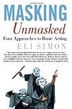 Masking Unmasked, Eli Simon, 1403962952